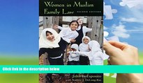 Buy John L. Esposito Women in Muslim Family Law, 2nd Edition (Contemporary Issues in the Middle