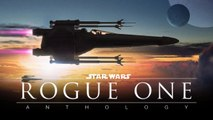 Rogue One Star Wars story / Rogue One une histoire Star Wars