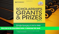 READ book  Scholarships, Grants   Prizes 2017 (Peterson s Scholarships, Grants   Prizes) READ