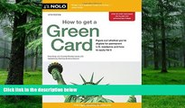 Audiobook  How to Get a Green Card Ilona Bray JD For Kindle