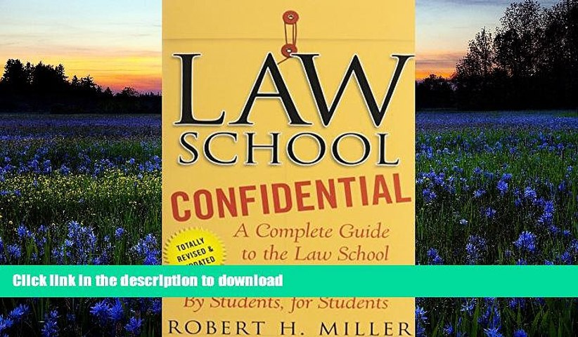 READ book  Law School Confidential: A Complete Guide to the Law School Experience: By Students,
