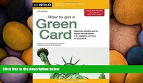 Download [PDF]  How to Get a Green Card Ilona Bray JD Full Book