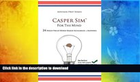 FREE DOWNLOAD  Casper Sim for the Mind: 24 High-Yield Word-Based Scenarios + Answers (Advisor