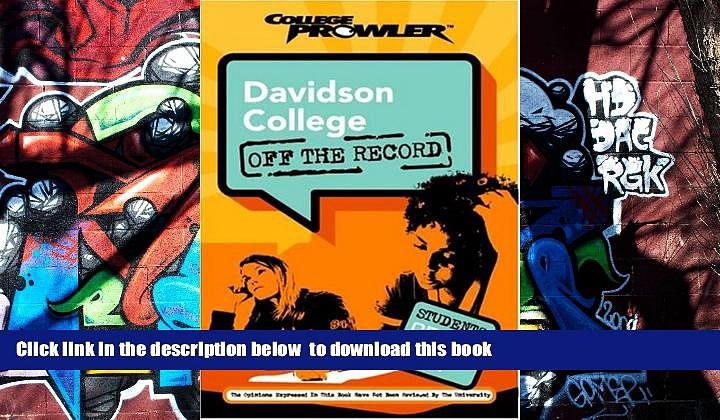 READ book  Davidson College: Off the Record (College Prowler) (College Prowler: Davidson College