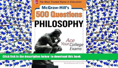 READ book  McGraw-Hill s 500 Philosophy Questions: Ace Your College Exams (McGraw-Hill s 500