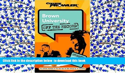 Free [PDF] Downlaod  Brown University: Off the Record (College Prowler) (College Prowler: Brown
