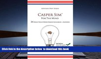 READ book  Casper Sim for the Mind: 24 High-Yield Word-Based Scenarios + Answers (Advisor Prep)