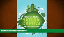 Price Natural Capital: Valuing the Planet Dieter Helm PDF