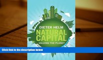 Price Natural Capital: Valuing the Planet Dieter Helm For Kindle