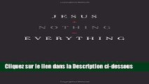 Télécharger Jesus + Nothing = Everything Lire en Ligne