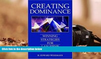 Read Online H. Edward Wesemann Creating Dominance: Winning Strategies for Law Firms Full Book Epub