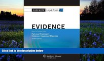 Online Casenotes Casenote Legal Briefs: Evidence Keyed to Park and Friedman, 12th Edition (with