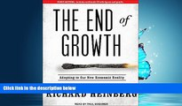 Pre Order The End of Growth: Adapting to Our New Economic Reality Richard Heinberg mp3