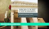 Online Publisher s Editorial Staff High Court Case Summaries on Employment Law, Keyed to Rothstein