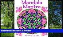 READ THE NEW BOOK Mandala Mantra: 30 Handmade Meditation Mandalas With Mantras in Sanskrit and