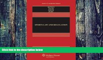 Buy  Sports Law   Regulation: Cases Materials   Problems, Third Edition (Aspen Casebook) (Aspen