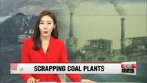 Korea to close down coal-fired power plants for first time ever
