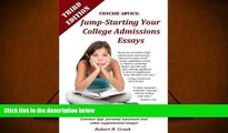 PDF  Concise Advice: Jump-Starting Your College Admissions Essays (Third Edition) Robert Cronk For
