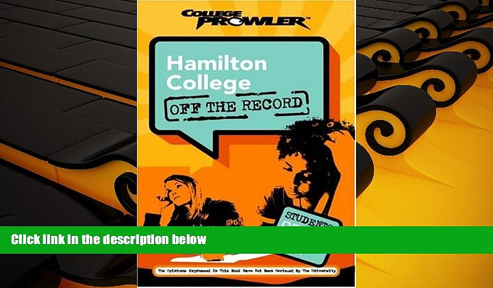 Audiobook  Hamilton College: Off the Record (College Prowler) (College Prowler: Hamilton College