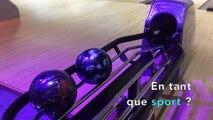 """Le bowling est """"un vrai sport !"""""""
