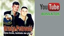 Braca Petrovic - Momci sa Ozrena
