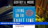 BEST PDF  Living on the Fault Line, Revised Edition: Managing for Shareholder Value in Any Economy