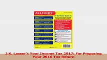 JK Lassers Your Income Tax 2017 For Preparing Your 2016 Tax Return