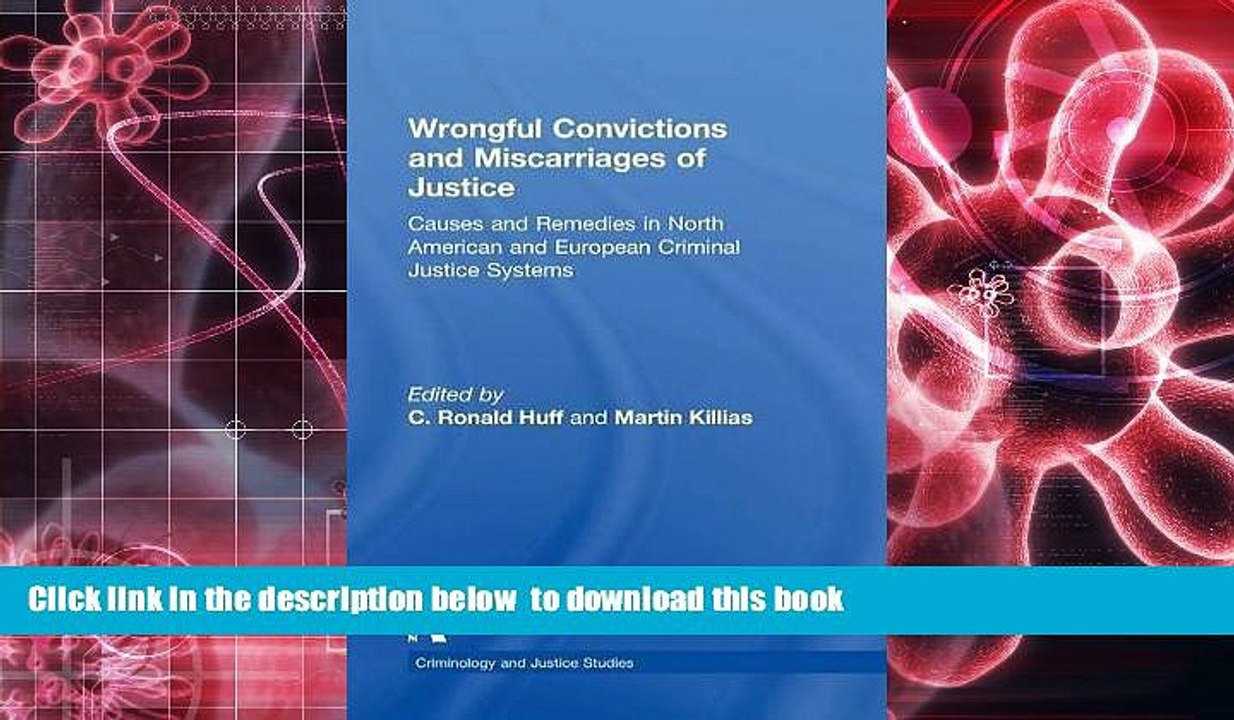 I) Prevention of Wrongful Convictions