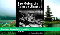READ ONLINE The Columbia Comedy Shorts: Two-Reel Hollywood Film Comedies, 1933-1958 (McFarland