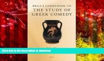 FAVORIT BOOK Brill s Companion to the Study of Greek Comedy (Brill s Companions in Classical