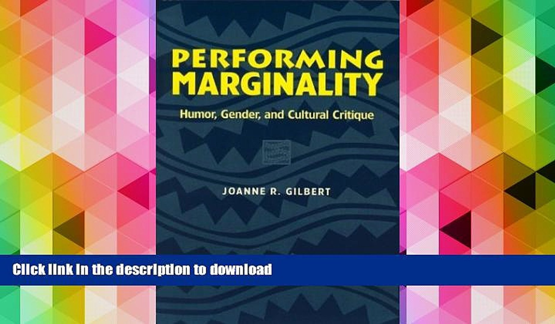 PDF ONLINE Performing Marginality: Humor, Gender, and Cultural Critique (Humor in Life and Letters