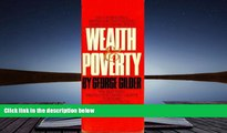 Read Online Wealth and Poverty George Gilder Trial Ebook
