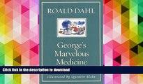 PDF ONLINE George s Marvelous Medicine READ NOW PDF ONLINE
