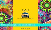PDF [DOWNLOAD] Taxi!: Cabs and Capitalism in New York City READ ONLINE