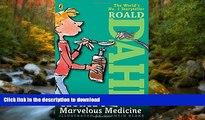 READ PDF George s Marvelous Medicine READ NOW PDF ONLINE