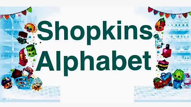 Shopkins Alphabet Song Shopkins ABC Song - Nursery Rhyme Shopkins Cartoon Episode by FamilyToyReview