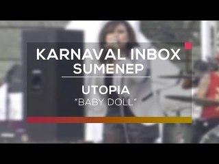 Utopia - Baby Doll (Karnaval Inbox Sumenep)