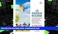 BEST PDF  Esteem Builders: A K-8 Self Esteem Curriculum for Improving Student Achievement,