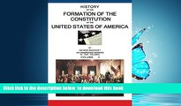 READ book  History Of The Formation Of The Constitution Of The United States Of America: Volume