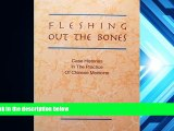 Download [PDF]  Fleshing Out the Bones: Case Histories in the Practice of Chinese Medicine Full Book