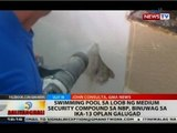 Swimming pool sa loob ng medium security compound sa NBP, binuwag sa ika-13 Oplan Galugad