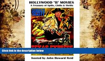 BEST PDF Hollywood  b  Movies: A Treasury of Spills, Chills   Thrills READ ONLINE