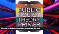 PDF [DOWNLOAD] The Public Policy Theory Primer BOOK ONLINE