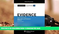 READ book  Casenote Legal Briefs: Evidence,Keyed to Waltz, Park,   Friedman, Eleventh Edition