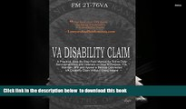 Read Book] VA Disability Claim: A Practical, Step-By-Step Field