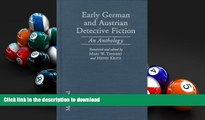EBOOK ONLINE  Early German and Austrian Detective Fiction: An Anthology  FREE BOOK ONLINE