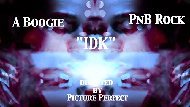 A Boogie Wit Da Hoodie & PnB Rock IDK (WSHH Exclusive - Official Music Video)