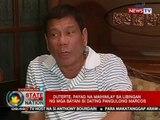 SONA: Duterte, payag na maihimlay sa libingan ng mga bayani si dating pangulong Marcos