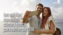 Los móviles con mejor cámara frontal para selfies de 2016