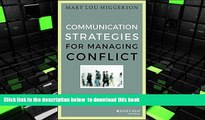 PDF [DOWNLOAD] Communication Strategies for Managing Conflict: A Guide for Academic Leaders